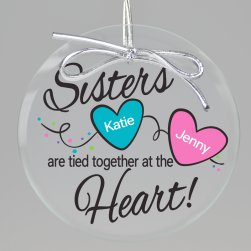 Sisters Have Heart Printed Ornament