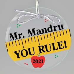 You Rule Teacher Keepsake Printed Ornament