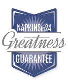 Napkinsin24.com Satisfaction Guaranteed